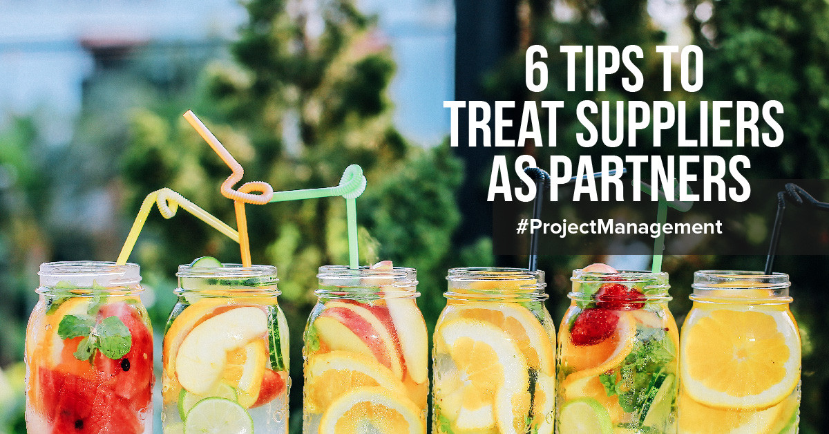 6 Tips to Treat Suppliers as Partners