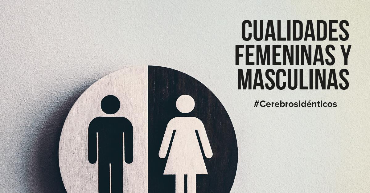 Cualidades femeninas y masculinas | La combinación ideal
