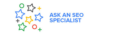 Ask an SEO specialist