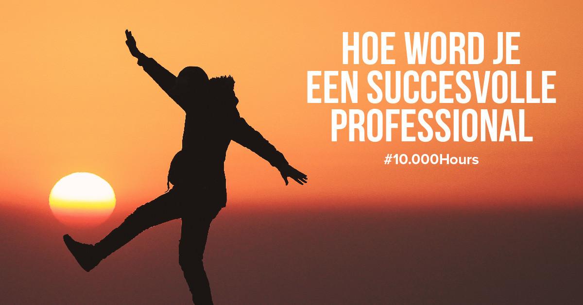Hoe wordt je een professional in je vak?