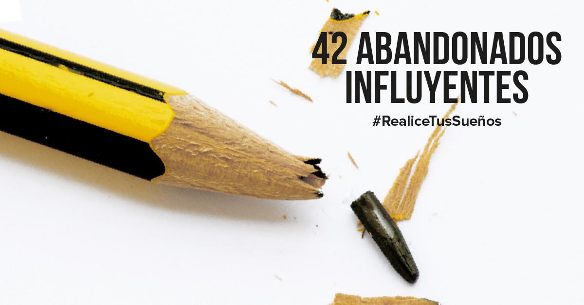 42 Abandonados influyentes que han cambiado el mundo