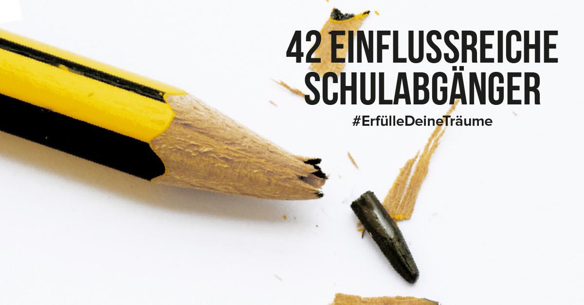 42 Einflussreiche Schulabgänger die die Welt verändert haben