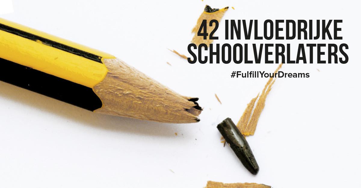 42 Invloedrijke schoolverlaters die de wereld hebben veranderd