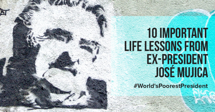 10 important life lessons from ex-president José Mujica