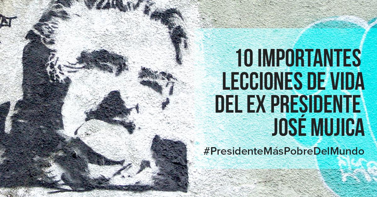 10 importantes lecciones de vida del ex presidente José Mujica