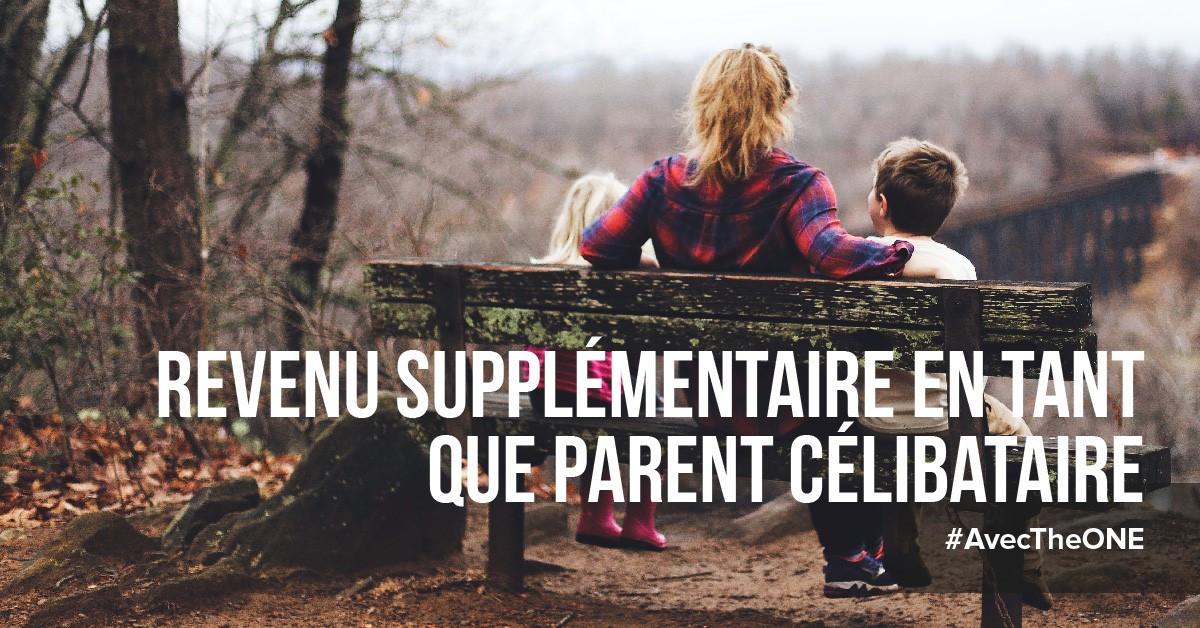 Revenu supplémentaire en tant que parent célibataire avec TheONE