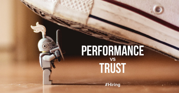Performance versus trust when hiring new employees