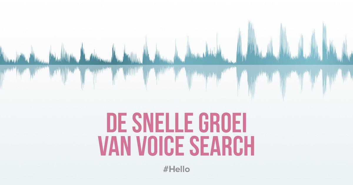 Voice search technologie wint snel aan populariteit