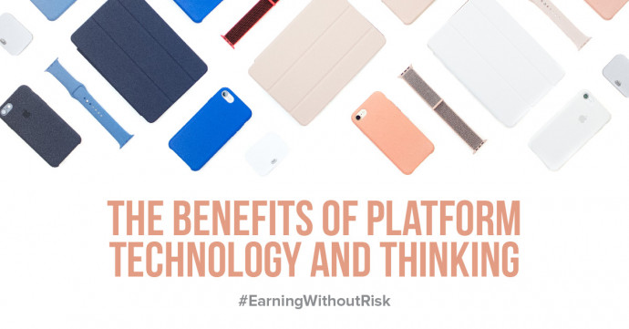 The benefits of platform technology and thinking