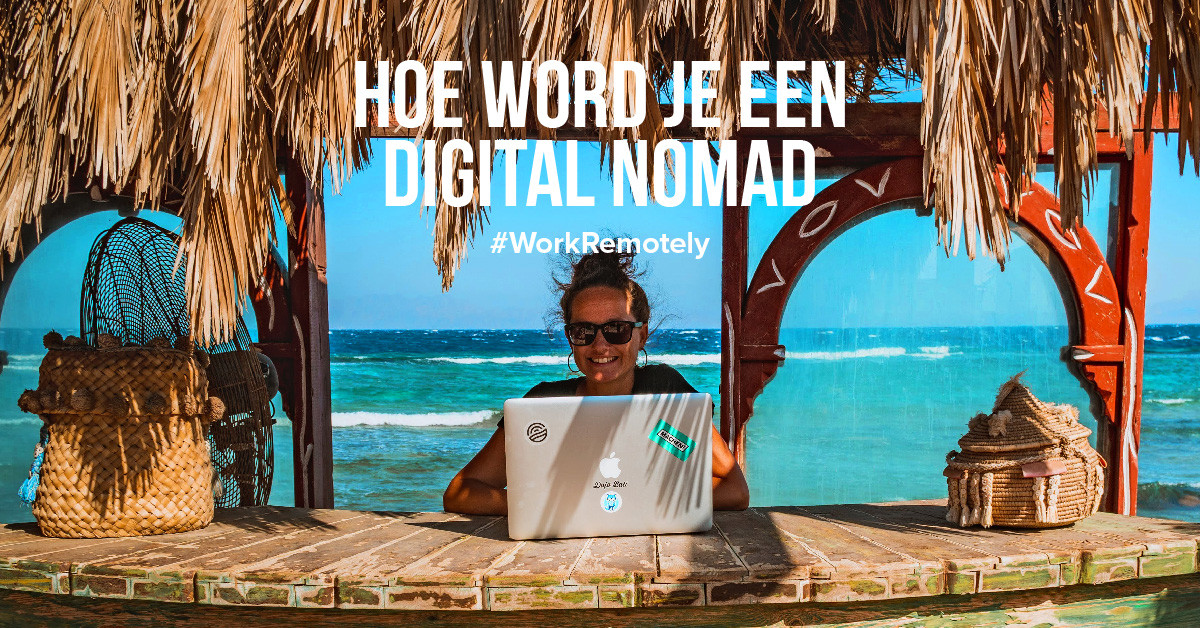 Hoe word je een digital nomad