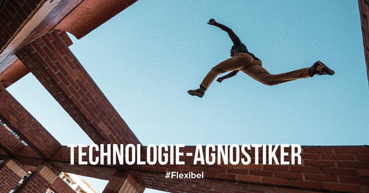Technologie-Agnostiker