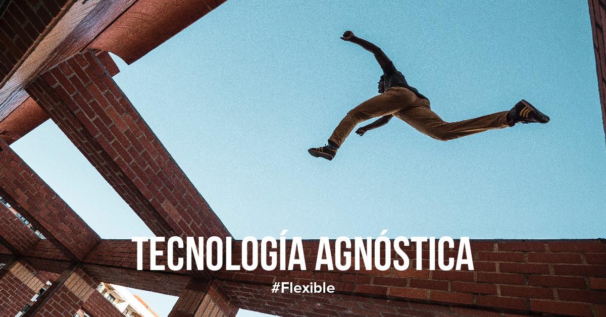 Tecnología agnóstica