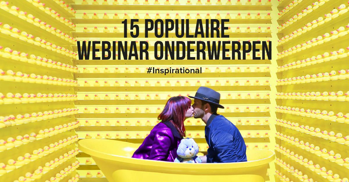 15 populaire en inspiratievolle webinar onderwerpen