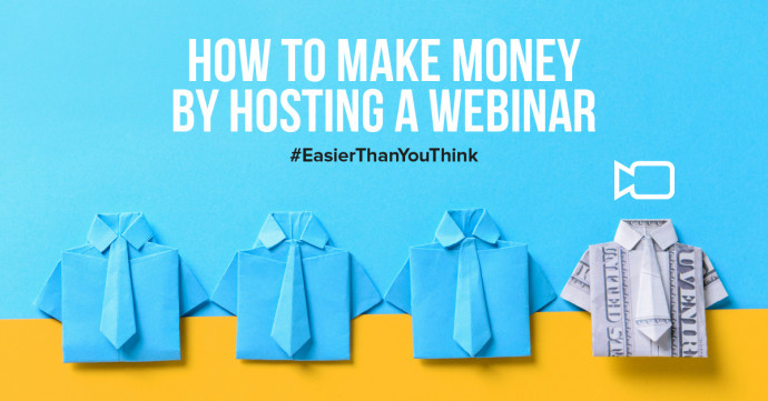 How to make money by hosting a webinar