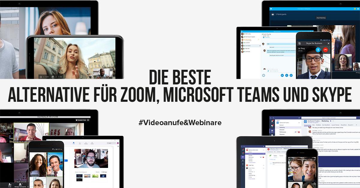 Die beste Alternative für Zoom, Microsoft Teams und Skype