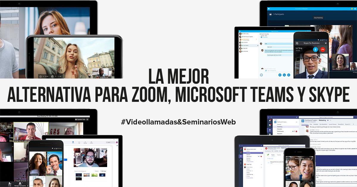 La mejor alternativa para Zoom, Microsoft Teams y Skype