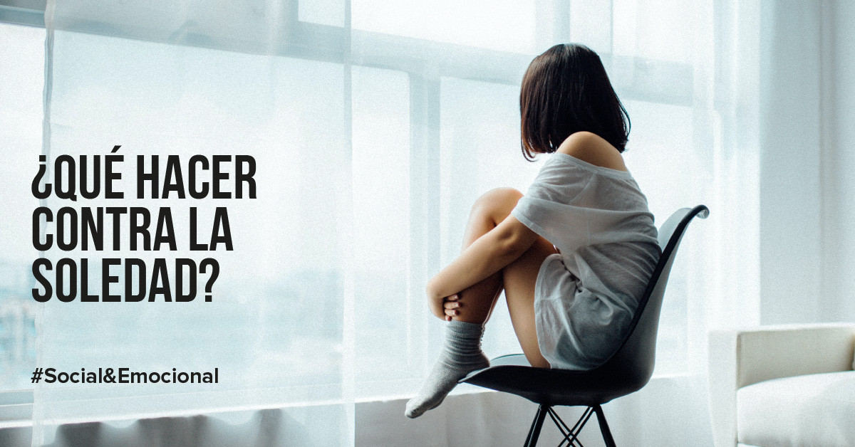 ¿Qué hacer contra la soledad?