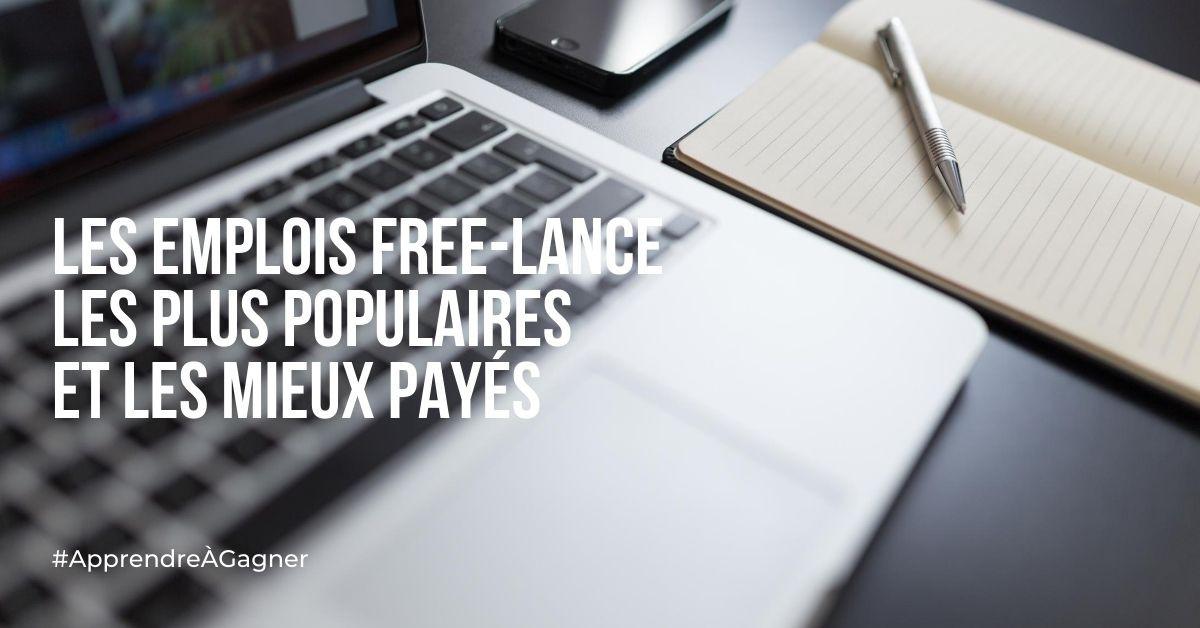 Les emplois free-lance les plus populaires et les mieux payés