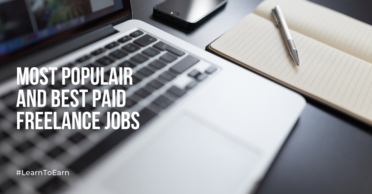 Most populair and best paid freelance jobs