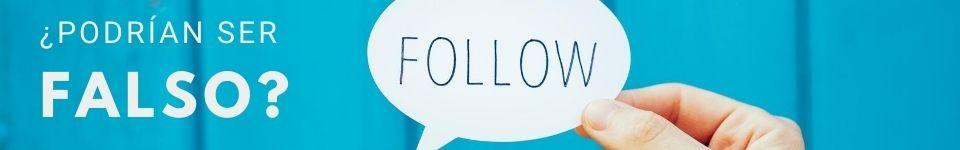 ¿Pueden los seguidores y usuarios ser falsos?