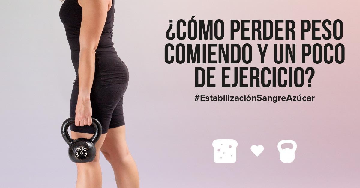 Cómo perder peso comiendo y un poco de ejercicio