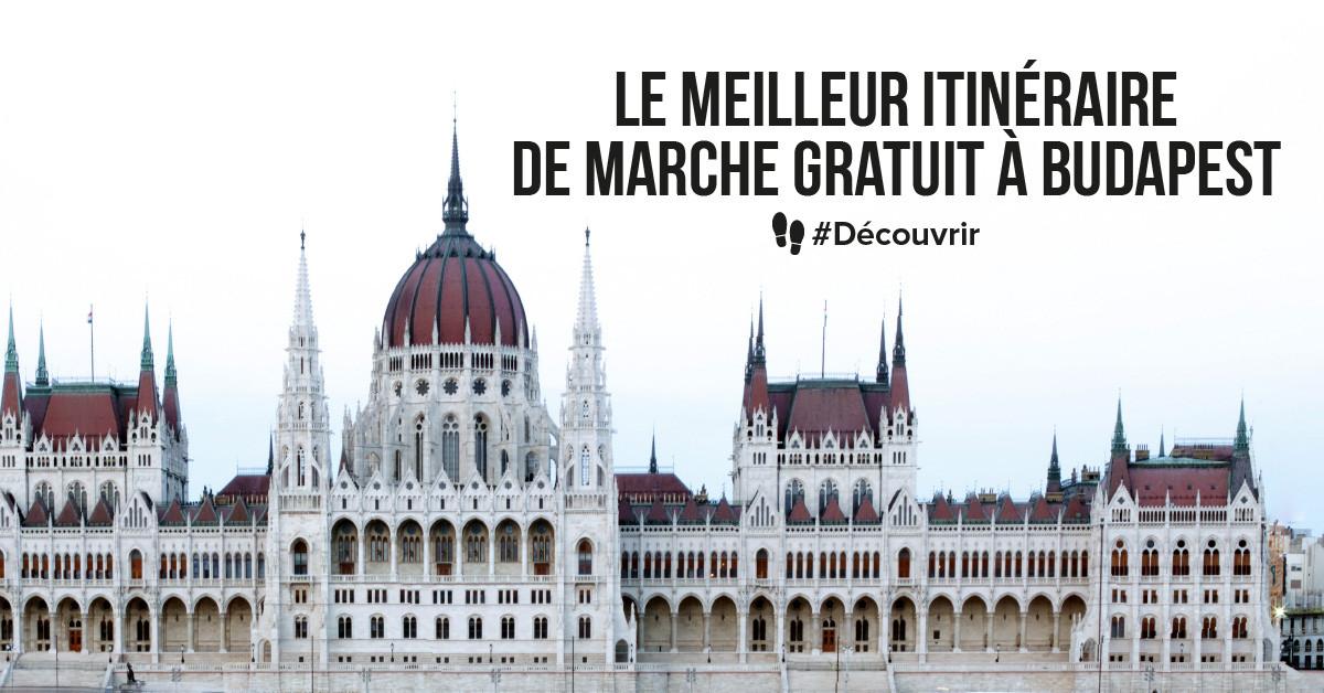Le meilleur itinéraire de marche gratuit à Budapest