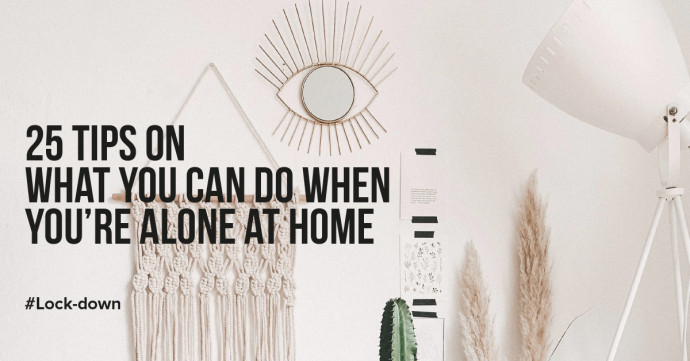 What can you do when you're lonely or alone at home?