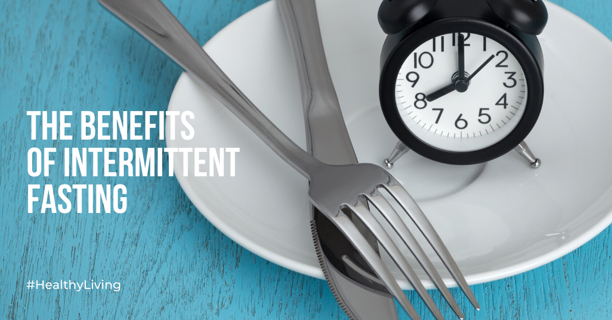 the-benefits-of-intermittent-fasting