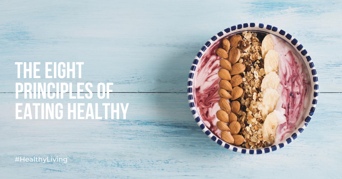 the-eight-principles-of-eating-healthy