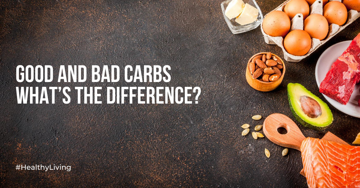 good-and-bad-carbs-whats-the-difference