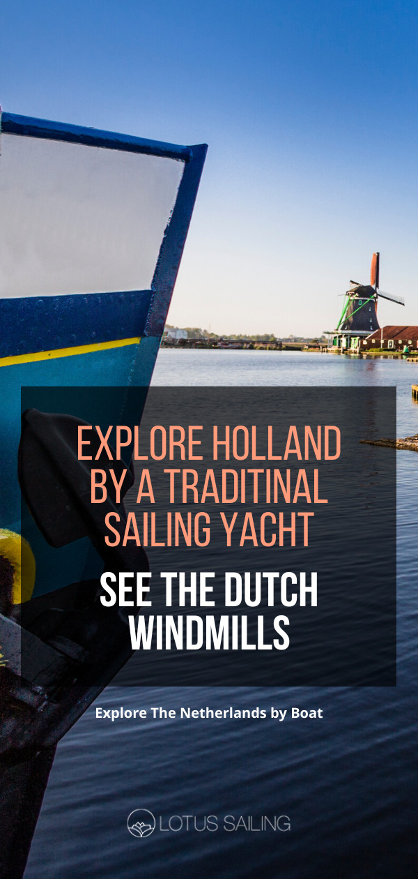explore-holland-by-a-traditional-sailing-yacht-and-see-the-dutch-windmillspng