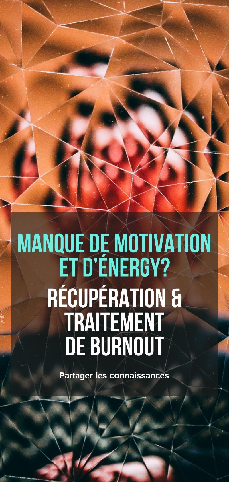 Récupération & traitement de burnout