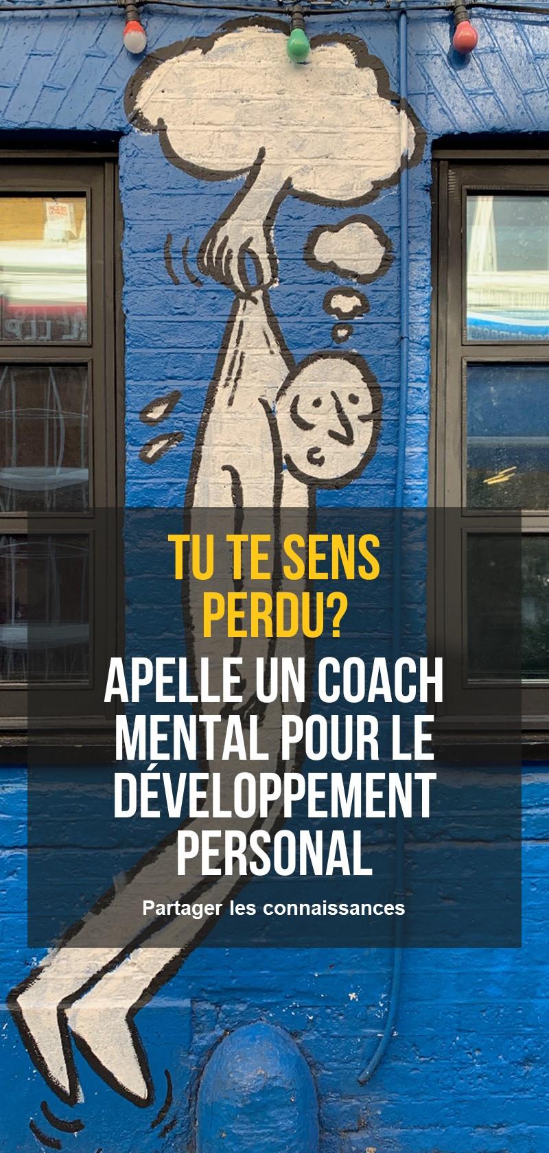 Coachs mentaux pour le développement personnel