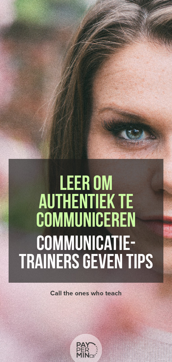 Effectieve communicatie tips & technieken