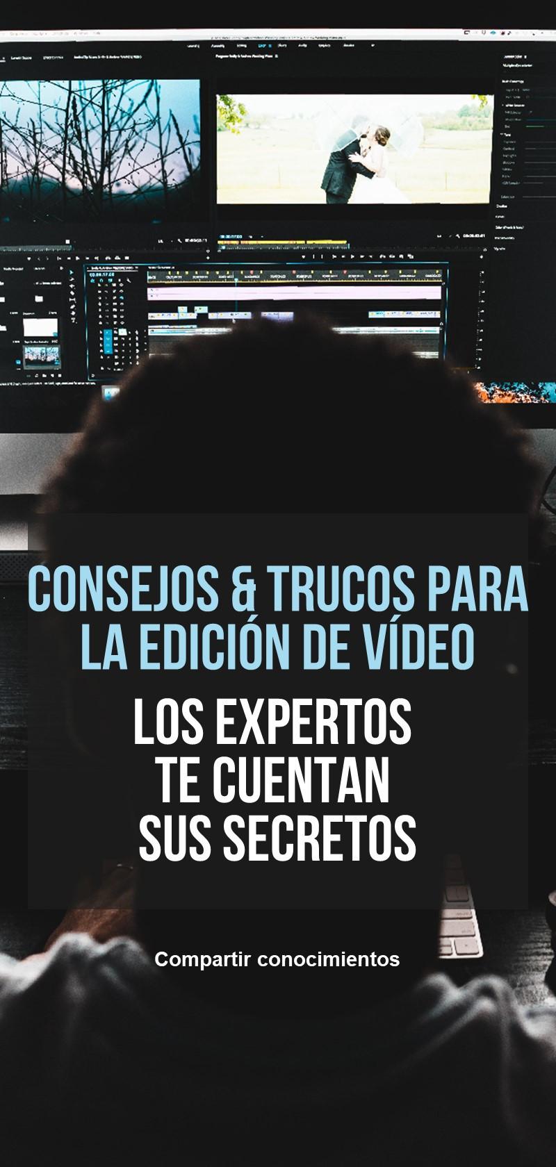 Consejos y tutoriales de edición de vídeo