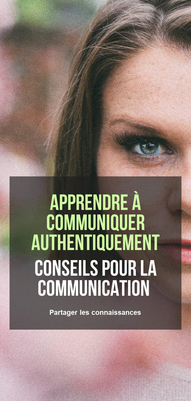 Conseils et techniques de communication efficaces