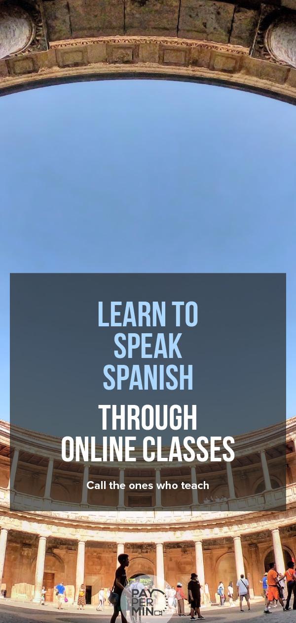 Learn to speak Spanish through online classes