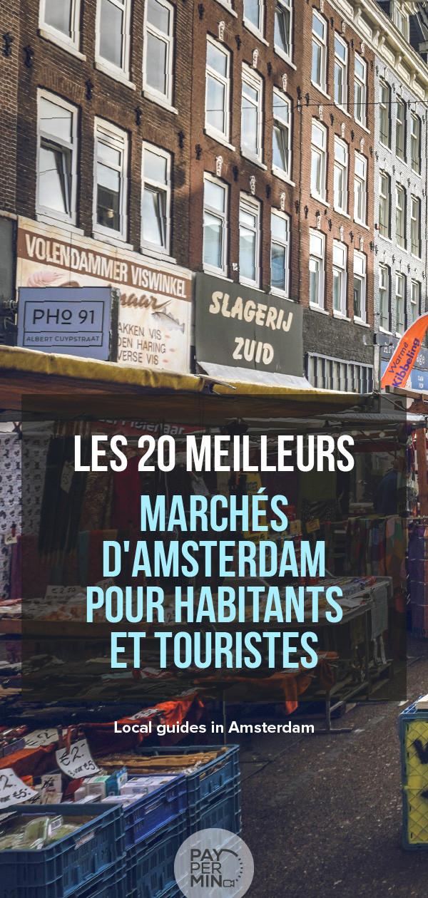 Les 20 meilleurs marchés d'Amsterdam