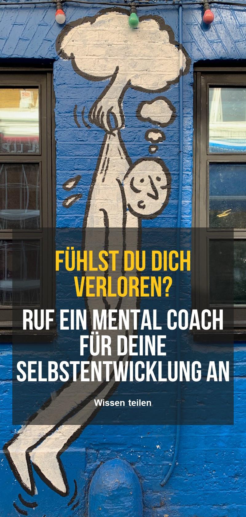 Mentale Coaches zur Selbstentfaltung