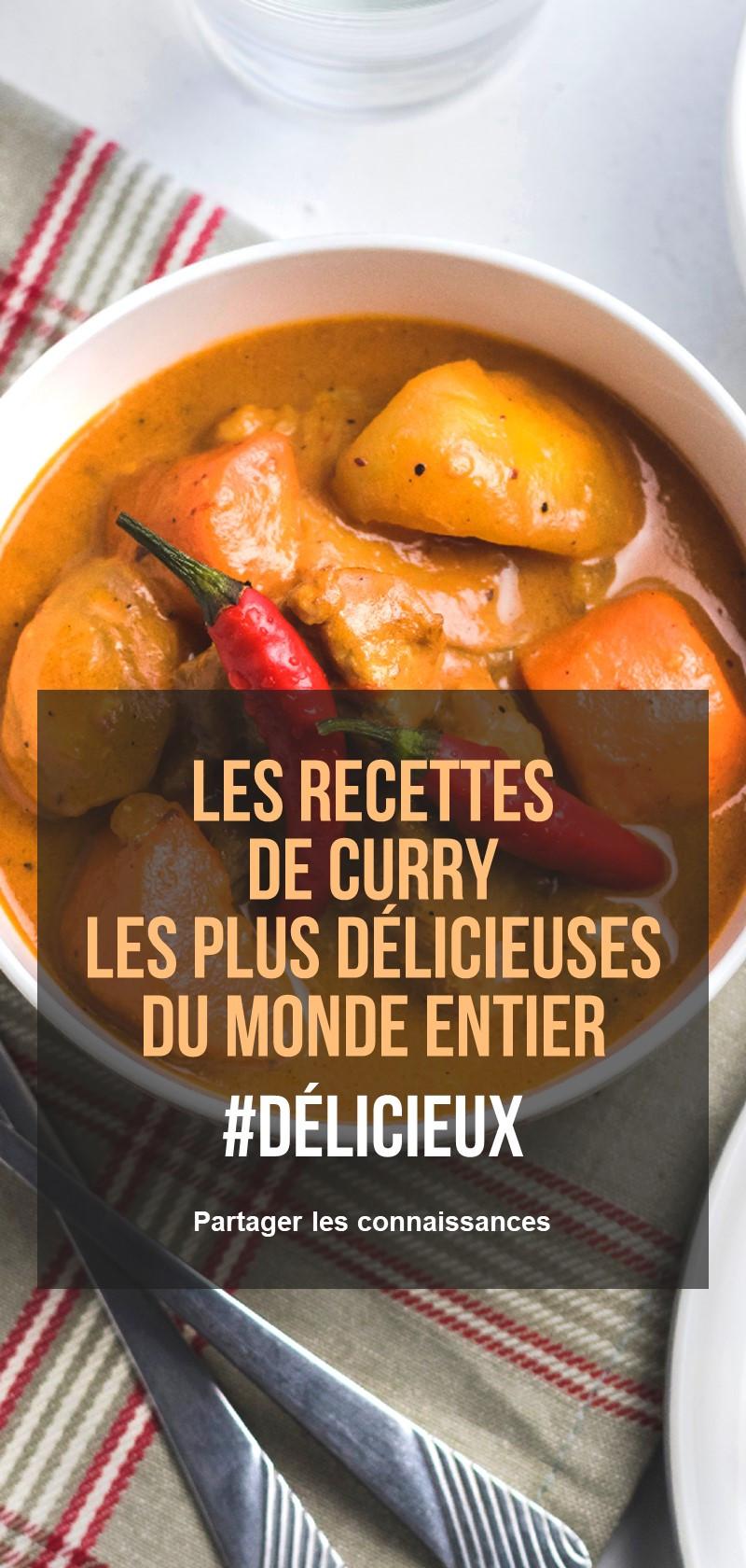 Les recettes de curry les plus délicieuses