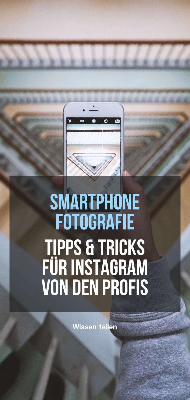 Tipps zur Fotografie mit Smartphones