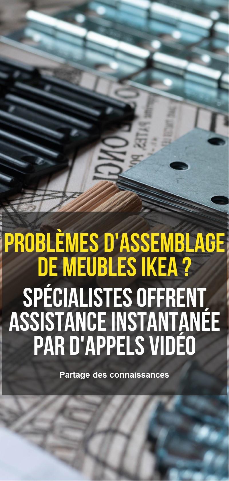 Spécialistes des meubles IKEA