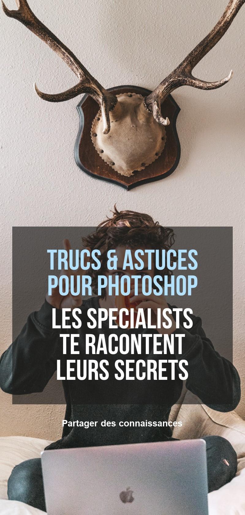 Conseils et tutoriels sur Photoshop